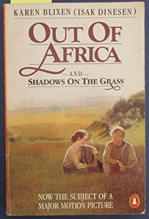 Out of Africa (and Shadow on the Grass)