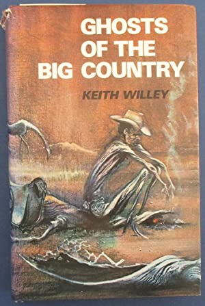 Ghosts of the Big Country