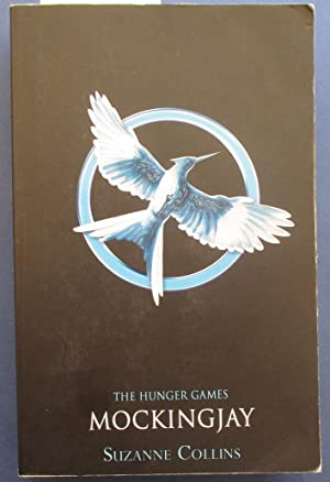 Mockingjay: The Hunger Games (Book #3)