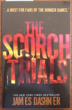 Scorch Trials, The (The Maze Runner #2)