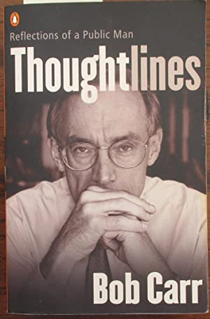 Thoughtlines: Reflections of a Public Man