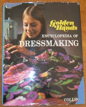 Golden Hands Encyclopedia of Dressmaking