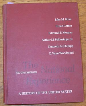National Experience, The: A History of the United States