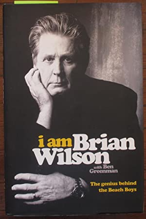 I Am Brian Wilson: The Genius Behind the Beach Boys