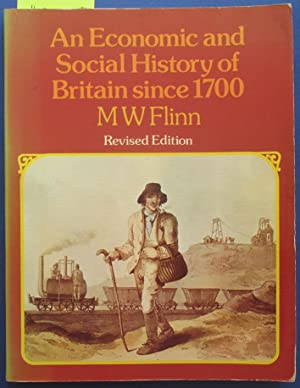 An Economic and Social History of Britain Since 1700
