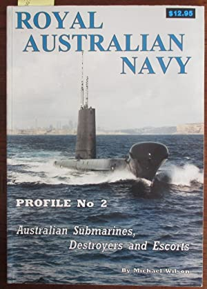 Royal Australian Navy: Australian Submarines, Destroyers and Escorts (Profile No. 2)
