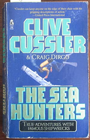 Sea Hunters, The: True Adventures With Famous Shipwrecks