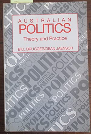 Australian Politics: Theory and Practice