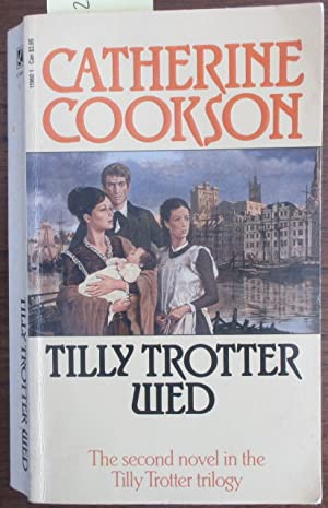 Tilly Trotter Wed: Tilly Trotter #2