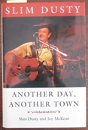 Slim Dusty: Another Day, Another Town