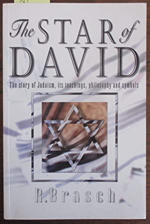 Star of David, The: The Story of Judaism, Its Teaching, Philosophy and Symbols