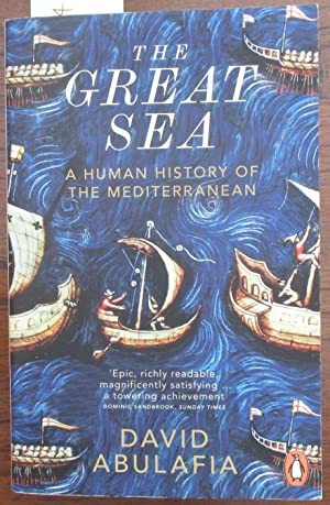 Great Sea, The: A Human History of the Mediterranean