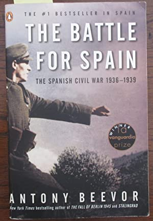 Battle For Spain, The: The Spanish Civil War 1936-1939