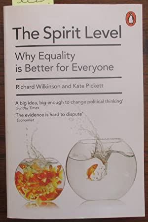 Spirit Level, The: Why Equality is Better for Everyone