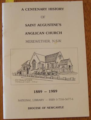 Centenary History of Saint Augustine's Anglican Church, A
