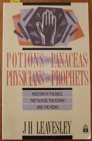 Potions and Panaceas: Physicians and Prophets