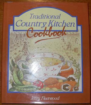 Traditional Country Kitchen Cookbook