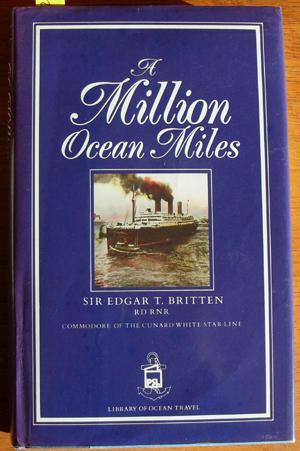 Million Ocean Miles, A: Britten, Sir Edgar