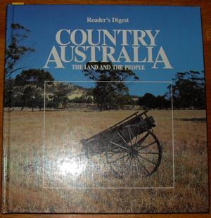 Country Australia: The Land and the People