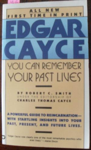 Edgar Cayce: You Can Remember Past Lives