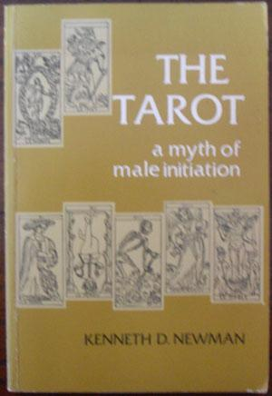 Tarot, The: A Myth of Male Initiation