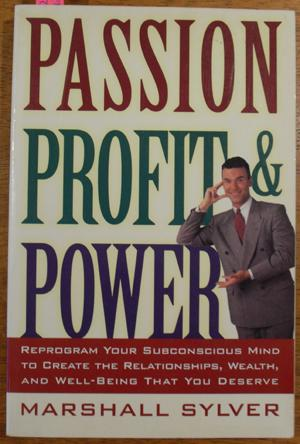 Passion, Profit & Power