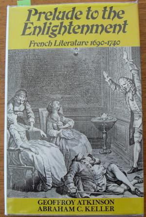 Prelude to the Enlightenment: French Literature 1690-1740