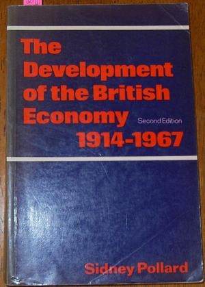 Development of the British Economy, The: 1914-1967