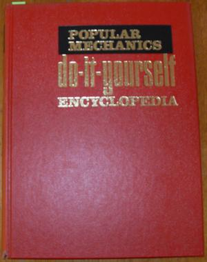 Popular Mechanics Do-It-Yourself Encyclopedia: Vol 2