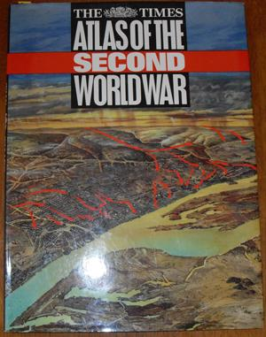 Times Atlas of the Second World War, The