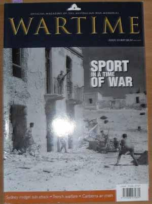 Wartime: Official Magazine of The Australian War Memorial (Issue 33)
