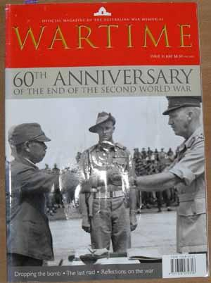 Wartime: Official Magazine of The Australian War Memorial (Issue 31)