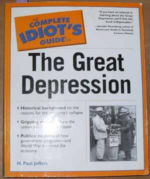 Complete Idiot's Guide to The Great Depression, The