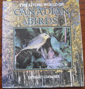 Living World of Canadian Birds, The