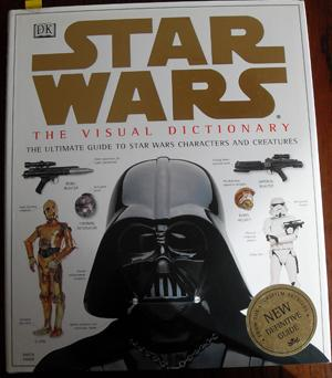 Star Wars: The Visual Dictionary - The Ultimate Guide to Star Wars Characters and Creatures