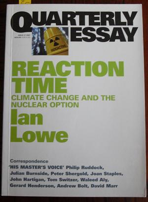 Quarterly Essay: Reaction Time (Issue 27, 2007)