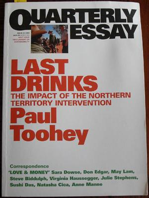 Quarterly Essay: Last Drinks (Issue 30, 2008)