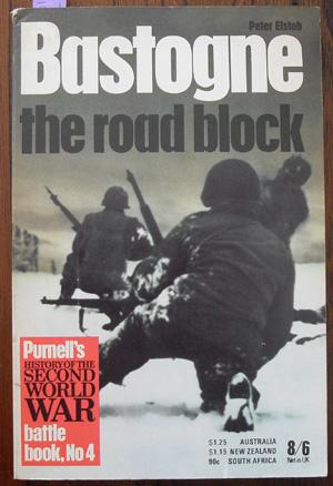 Bastogne: The Road Block (Purnell's History of the Second World War)