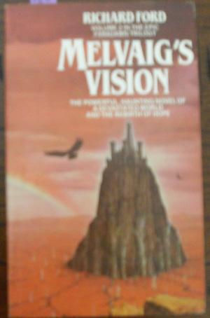 Melvaig's Vision (Volume 2 in the Faradawn: Ford, Richard