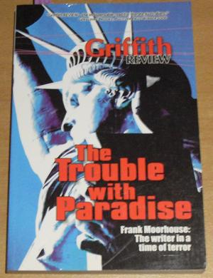 Trouble with Paradise, The: Griffith Review (#14)