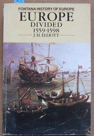 Europe Divided 1559-1598 (Fontana History of Europe)