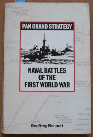 Naval Battles of the First World War: Pan Grand Strategy