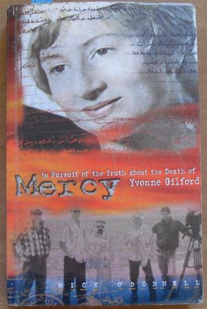 Mercy: In Pursuit of the Truth About the Death of Yvonne Gilford