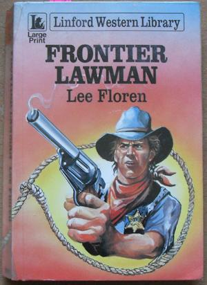 Frontier Lawman: Linford Western Library (Large Print)
