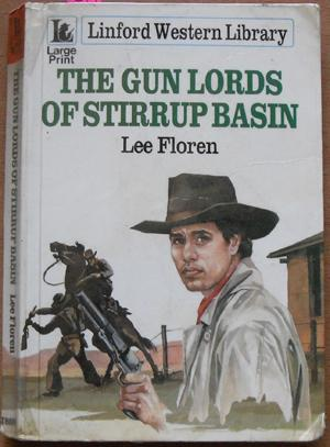 Gun Lords of Stirrup Basin: Linford Western Library (Large Print)