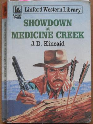 Showdown at Medicine Creek: Linford Western Library (Large Print)