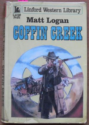 Coffin Creek: Linford Western Library (Large Print)