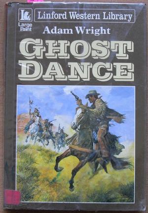 Ghost Dance: Linford Western Library (Large Print)