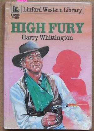 High Fury: Linford Western Library (Large Print)