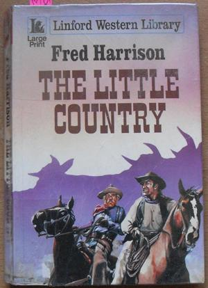 Little Country, The: Linford Western Library (Large Print)